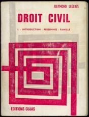 DROIT CIVIL, t. I: Introduction - Personnes - Famille - Couverture - Format classique