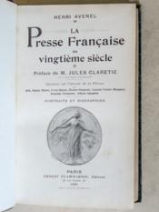 La Presse Française au Vingtième Siècle. [ Livre dédicacé par l'auteur ] - Couverture - Format classique