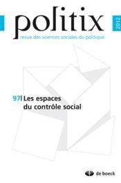 Politix N.97 ; Les Espaces Du Contrôle Social - Couverture - Format classique