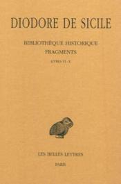 Bibliotheque historique fragments t.1 ; L6-10 - Couverture - Format classique