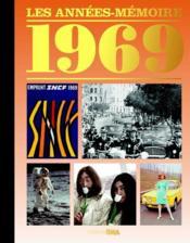 Les années-mémoires 1969 - Couverture - Format classique