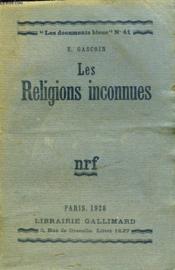 Les Religions Inconnues. Collection : Les Documents Bleus N° 41 - Couverture - Format classique