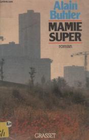 Mamie Super. - Couverture - Format classique