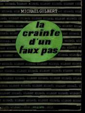 La Crainte D Un Faux Pas. - Couverture - Format classique