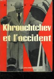 Khrouchtchev Et L Occident. - Couverture - Format classique