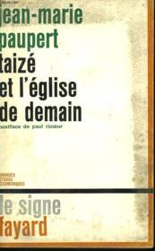 Taize Et L'Eglise De Demain. - Couverture - Format classique