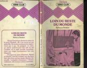 Loin Du Reste Du Monde - Couverture - Format classique