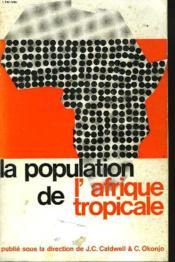 La Population De L'Afrique Tropcale - Couverture - Format classique