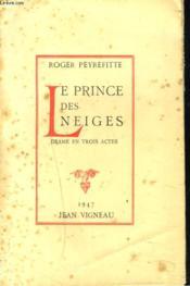 Le Prince Des Neiges. Drame En 3 Actes - Couverture - Format classique
