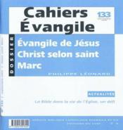Cahiers de l'Evangile N.133 ; l'évangile de Jésus Christ, selon saint Marc - Couverture - Format classique
