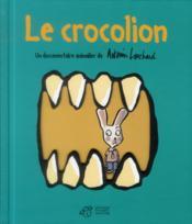 Le crocolion - Couverture - Format classique