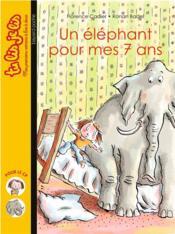 Un éléphant pour mes 7 ans - Couverture - Format classique