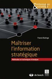 Maîtriser l'information stratégique - Couverture - Format classique