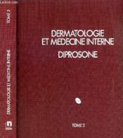 Dermatologie Et Medecine Interne Diprose - Tome 2. - Couverture - Format classique