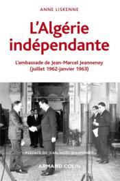 L'Algérie indépendante (1962-1963) - Couverture - Format classique