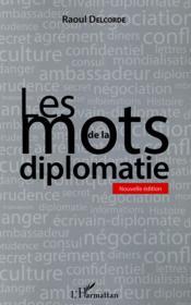 Les mots de la diplomatie - Couverture - Format classique