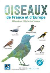 Oiseaux de France et d'Europe ; 800 espèces, 100 chants d'oiseaux - Couverture - Format classique