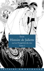 Histoire de Juliette, ou les prospérités du vice t.1 - Couverture - Format classique