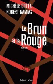Le brun et le rouge - Couverture - Format classique