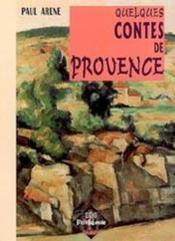 Quelques contes de provence - Couverture - Format classique