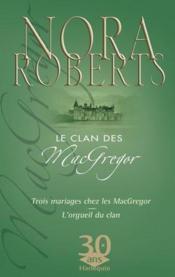 Trois mariages chez les Mac Gregor ; l'orgueil du clan - Couverture - Format classique