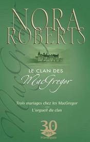 Trois mariages chez les Mac Gregor ; l'orgueil du clan - Intérieur - Format classique