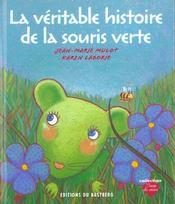 La veritable histoire de la souris verte - Intérieur - Format classique