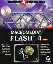 Macromedia flash 4 ; l'expert - Intérieur - Format classique