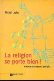 Religion Se Porte Bien - Couverture - Format classique