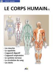 Le corps humain t.1 - Couverture - Format classique