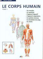 Le corps humain t.1 - Intérieur - Format classique
