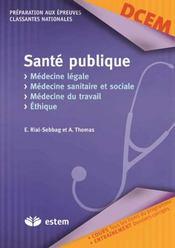 Ethique Et Legislation - Medecine Legale Medecine Trav.-Medecine Soc.-Sante Pub - Intérieur - Format classique