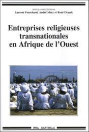 Entreprises religieuses transnationales en Afrique de l'ouest - Couverture - Format classique