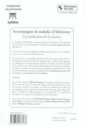 Accompagner la maladie d'alzheimer ; les médiations de la réussite - 4ème de couverture - Format classique