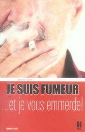 Je suis fumeur... et je vous emmerde - Intérieur - Format classique