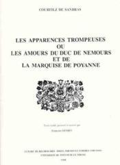 Les apparences trompeuses ou les amours du duc de Nemours et de la marquise de Poyanne - Couverture - Format classique