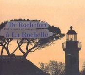 De Rochefort à la Rochelle ; entre mers et marais - Intérieur - Format classique