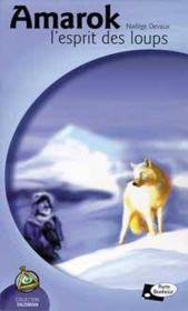 Amarok. l'esprit des loups - Couverture - Format classique