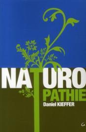 Naturopathie ; la santé pour toujours - Couverture - Format classique