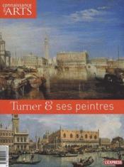 Connaissance Des Arts N.439 ; Turner & Ses Peintres - Couverture - Format classique