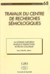 La Logique Naturelle. Enjeux Et Perspectives. Actes Du Colloque De Neuchatel, 12-13 Septembre 2008 - Couverture - Format classique
