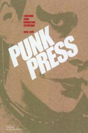 Punk Press, L'histoire D'une Révolution Esthétique 69-79 - Couverture - Format classique