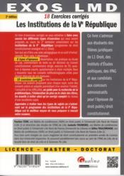 18 exercices corrigés ; les institutions de la V République (2e édition) - 4ème de couverture - Format classique