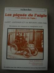 LES PIQUES DE L'AIGLE ( Los picats de l'égla ) SAINT-ANTONIN ET SA REGION (1850-1940 ) Révolutions des transports et changement social - Couverture - Format classique