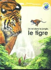 Un roi dans la jungle, le tigre - Couverture - Format classique