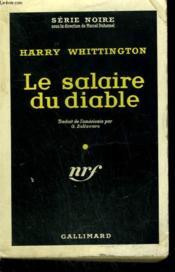 Le Salaire Du Diable. ( Man In The Shadow ). Collection : Serie Noire N° 434 - Couverture - Format classique