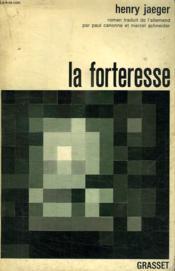 La Forteresse. - Couverture - Format classique