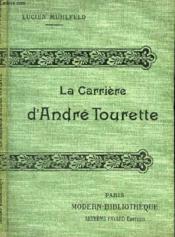 La Carriere D'Andre Tourette. - Couverture - Format classique