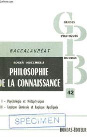 Philosophie De La Connaissance, Programme De Philosophie Du Baccalaureat Et De Propedeutique - Couverture - Format classique