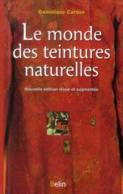 Le monde des teintures naturelles - Couverture - Format classique